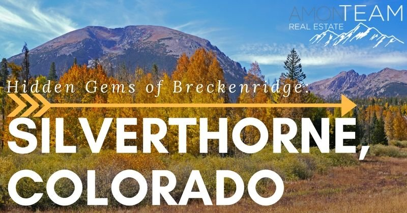 hidden gems of breckenridge: silverthorne, co